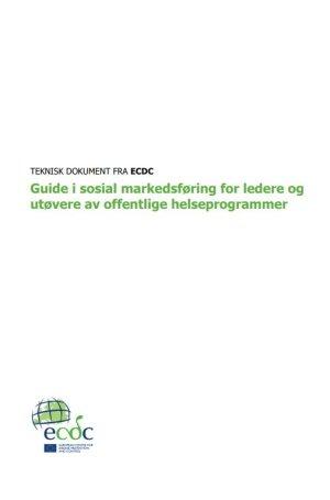 Guide i sosial markedsføring for ledere og utøvere av offentlige helseprogrammer