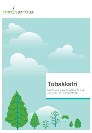 Tobakksfri – Mal for snus- og røykesluttkurs for deg som jobber på frisklivssentralen